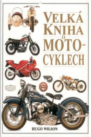 Velká kniha o motocyklech