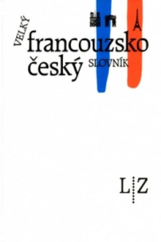 Velký francouzsko český slovník L/Z