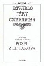 Divadlo Járy Cimrmana Posel z Liptákova
