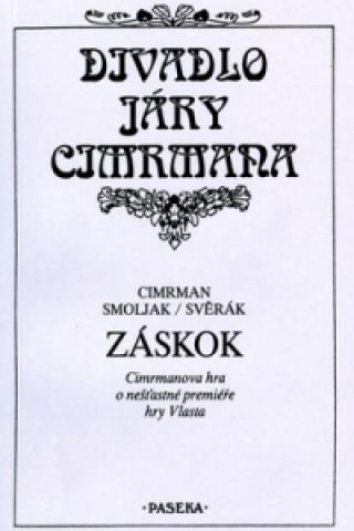 Divadlo Járy Cimrmana Záskok