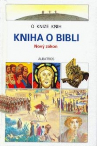 Kniha o Bibli - Nový zákon