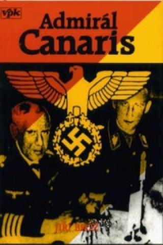 Admirál Canaris a jeho Abwehr