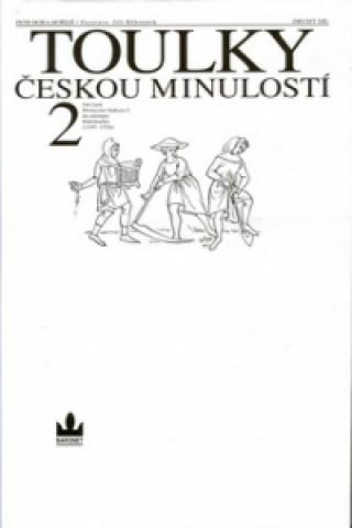 Toulky českou minulostí 2