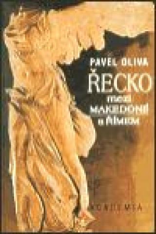Řecko mezi Makedonií a Římem