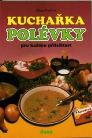 Kuchařka Polévky pro každou příležitost