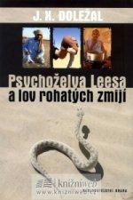 Psychoželva Leesa a lov rohatých zmijí