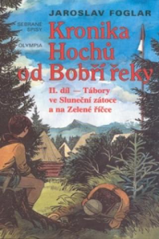 Kronika hochů od Bobří řeky 2.