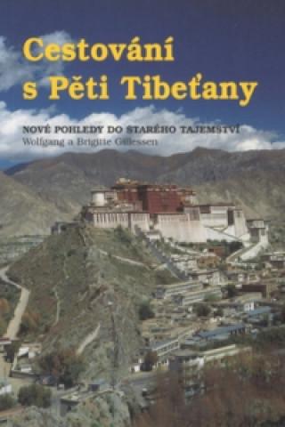 Cestování s pěti Tibeťany
