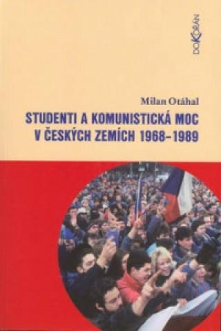 Studenti a komunistická moc...