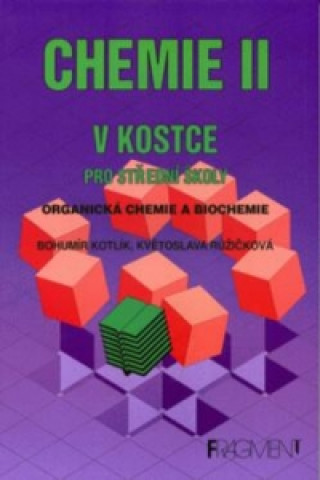 Chemie II v kostce pro střední školy