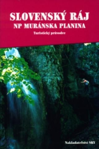 Slovenský ráj a NP Muránska planina