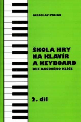 Škola hry na klavír a keyboard 2.díl