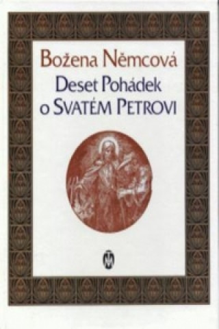 Deset pohádek o svatém  Petrovi