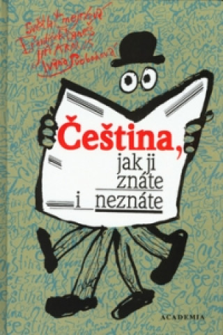 Čeština, jak ji znáte i neznáte