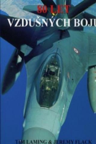 80 let vzdušných bojů