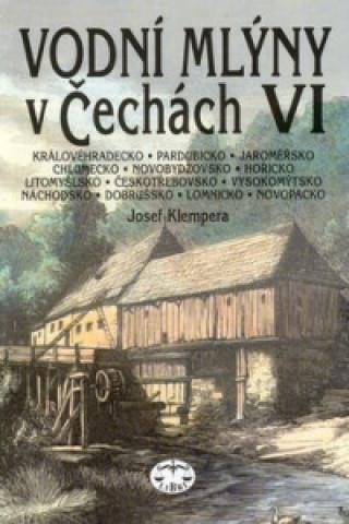 Vodní mlýny v Čechách VI.