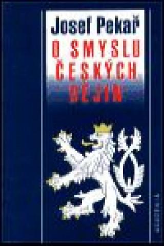 O smyslu českých dějin
