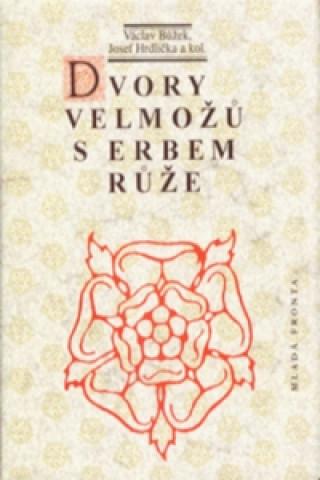 Dvory velmožů s erbem růže