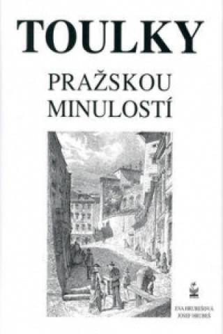 Toulky pražskou minulostí
