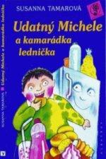 Udatný Michele a kamenná lednička