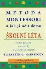 Metoda Montessori (školní léta)