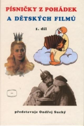 Písničky z pohádek a dětských filmů 1. díl