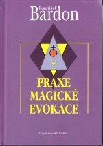 Praxe magické evokace