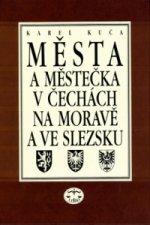 Města a městečka 3.díl v Čechách, na Moravě a ve Slezsku