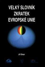 Velký slovník zkratek Evropské unie