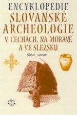 Encyklopedie Slovanské archeologie v Čechách,na Moravě a ve Slezsku