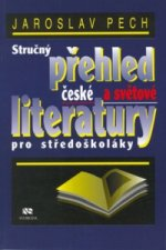Stručný přehled české a světové literatury pro středoškoláky