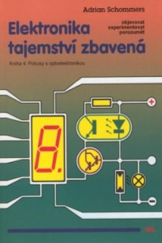 Elektronika tajemství zbavená Kniha 4