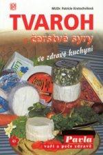 Tvaroh a čerstvé sýry ve zdravé kuchyni