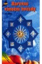 Barevné vánoční hvězdy ze slámy