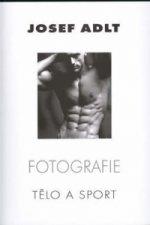 Fotografie Tělo a sport