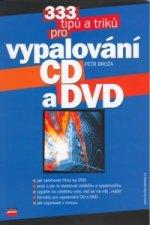 333 tipů a triků pro vypalování CD a DVD