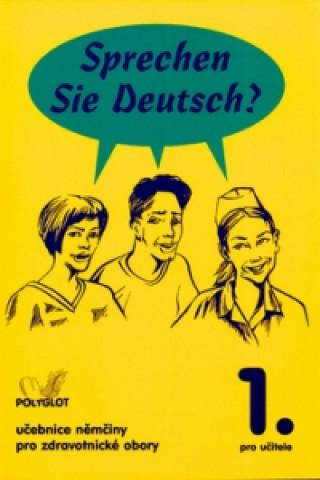 Sprechen Sie Deutsch? 1. pro učitele