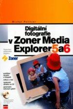 Digitální fotografie v Zoner Media Explorer 5 a 6 + CD