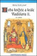 Doba knížete a krále Vladislava II. (12. století)