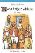 Doba knížete Václava (10. století)