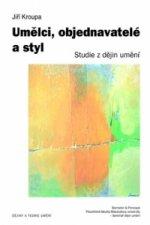 Umělci, objednavatelé a styl