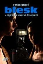 Fotografický blesk v digitální a klasické fotografii