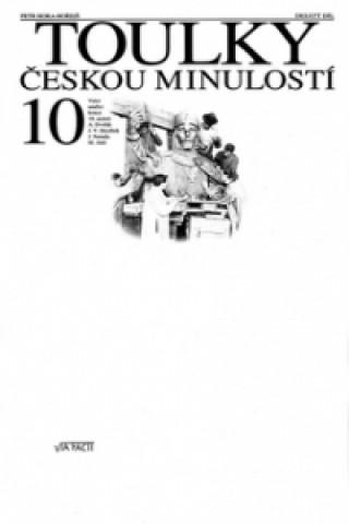 Toulky českou minulostí 10
