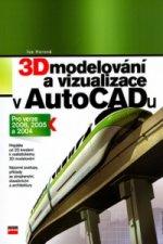 3D modelování a vizualizace v AutoCADu