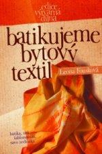 Batikujeme bytový textil