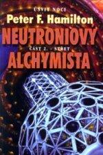 Neutroniový alchymista 2. Střet