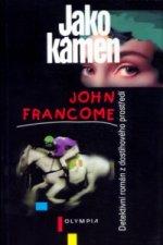 Jako kámen | John Francome