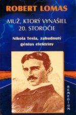 Muž, ktorý vynašiel 20. storočie