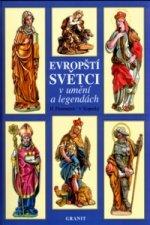 Evropští světci v umění a legendách