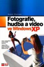 Fotografie, hudba a video ve Windows XP